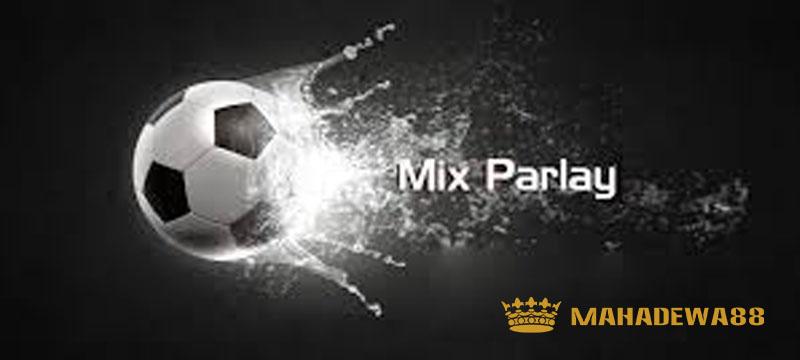 Panduan Permainan Judi Bola Mix Parlay
