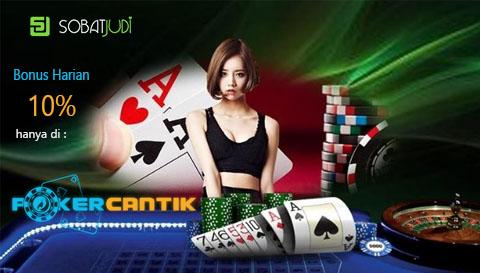Buruan Gabung Pokercantik dan Dapatkan Bonus Harian 10%