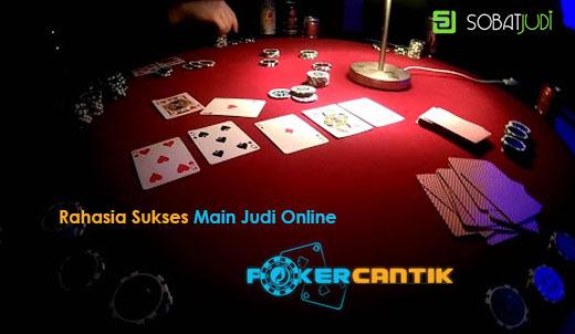 Intip Rahasia Sukses Main Judi Online di Pokercantik