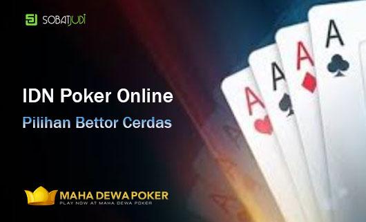 Kecerdasan Para Bettor Bermain Judi IDN Poker Online