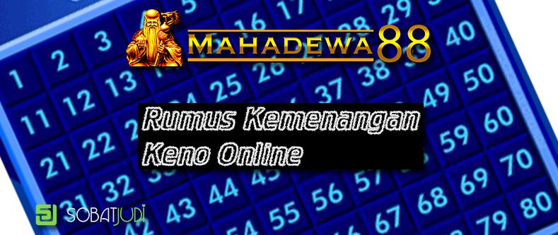 Rumus Kemenangan Abadi Main Judi Keno Online