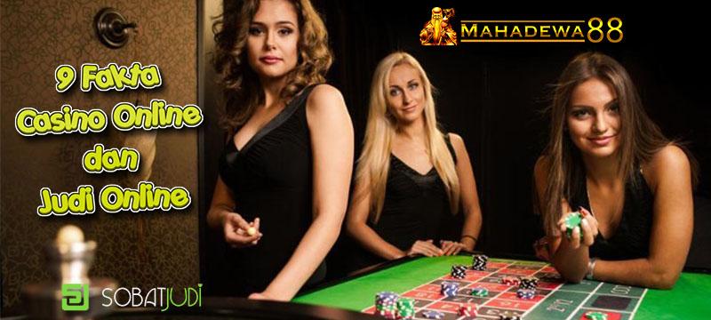 Daftar 9 Fakta Casino & Judi Online yang Perlu Anda Ketahui Untuk Menang