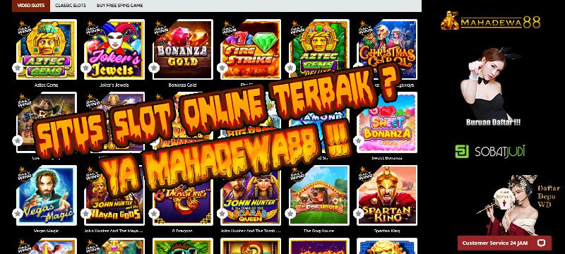 Fakta Mahadewa88 Situs Slot Online Terbaik Sepanjang Masa