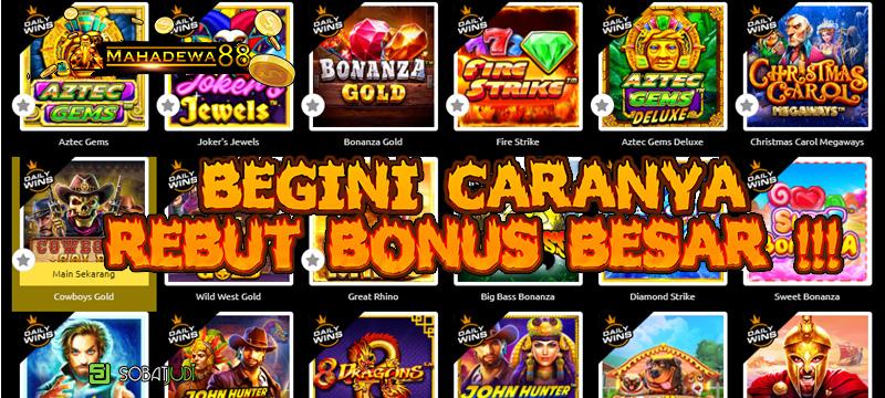 Cara Rebut Bonus Besar di Situs Slot Terbaik dan Terpercaya