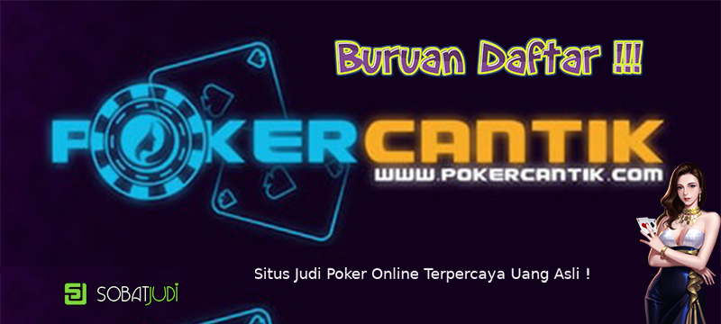 Pedoman Memilih Situs Judi Poker Terpercaya Uang Asli