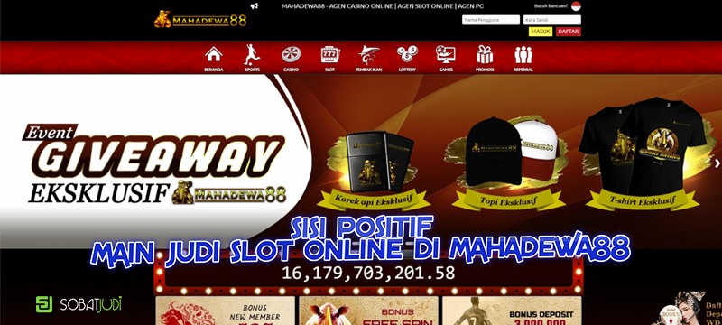 Sisi Positif Memilih Permainan Judi Slot di Situs Mahadewa88