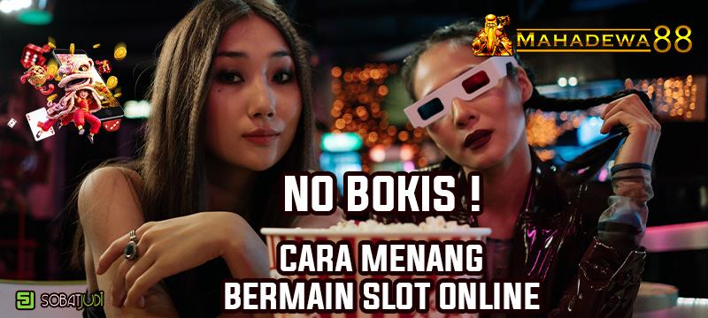 No Bokis, Inilah Cara Menang Abadi Main Slot Online!