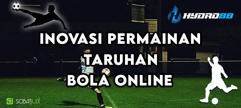 Inovasi Permainan Judi Bola Online di Situs Terpercaya